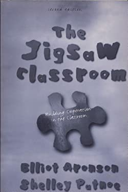 The Jigsaw Classroom: Building Cooperation in the Classroom 9780673993830