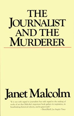 The Journalist and the Murderer 9780679731832