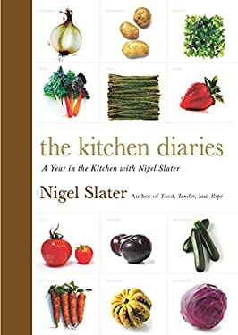 The Kitchen Diaries: A Year in the Kitchen with Nigel Slater 9780670026418