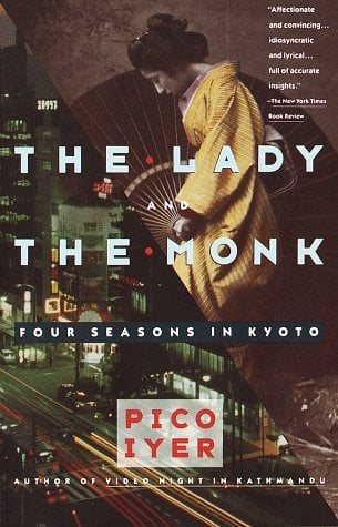 The Lady and the Monk: Four Seasons in Kyoto 9780679738343