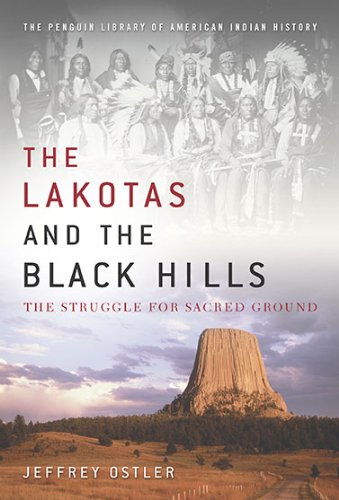 The Lakotas and the Black Hills: The Struggle for Sacred Ground 9780670021956