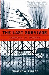 The Last Survivor: Legacies of Dachau 2485609