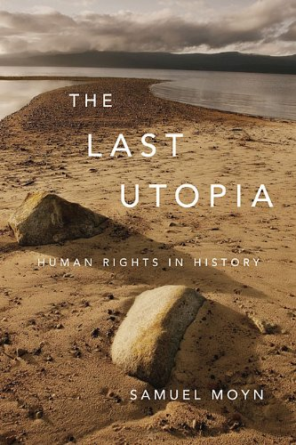 The Last Utopia: Human Rights in History 9780674048720