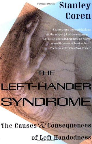 The Left-Hander Syndrome: The Causes and Consequences of Left-Handedness 9780679744689