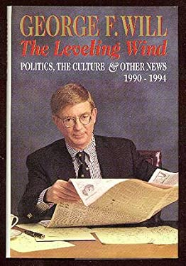 The Leveling Wind: 2politics, the Culture, and Other News, 1990-1994 9780670860210