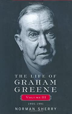 The Life of Graham Greene: 41955-1991