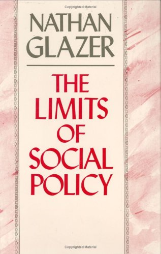 The Limits of Social Policy 9780674534438