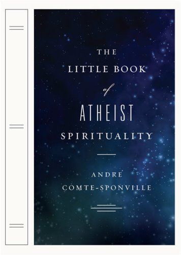 The Little Book of Atheist Spirituality 9780670018475