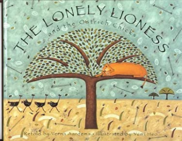The Lonely Lioness and the Ostrich Chicks 9780679869344