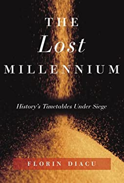 The Lost Millennium: History's Timetables Under Siege 9780676976571