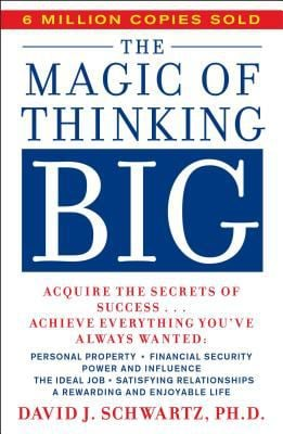 The Magic of Thinking Big 9780671646783