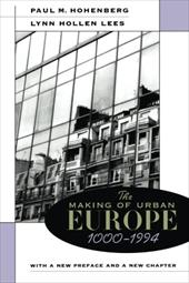 The Making of Urban Europe, 1000-1994 2464276