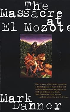 The Massacre at El Mozote 9780679755258