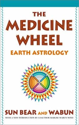 The Medicine Wheel: Earth Astrology 9780671764203