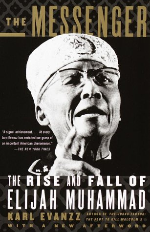 The Messenger: The Rise and Fall of Elijah Muhammad 9780679774068