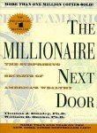 The Millionaire Next Door: The Surprising Secrets of America's Wealthy 9780671015206
