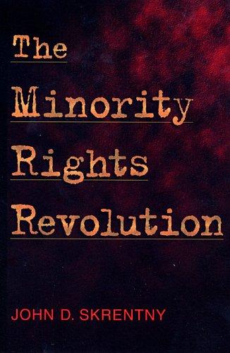 The Minority Rights Revolution 9780674016187