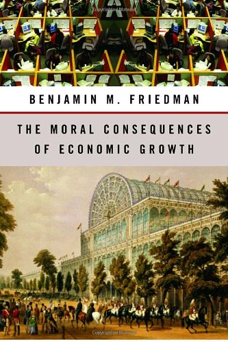 The Moral Consequences of Economic Growth 9780679448914