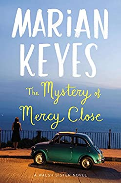 The Mystery of Mercy Close: A Walsh Sister Novel 9780670025244
