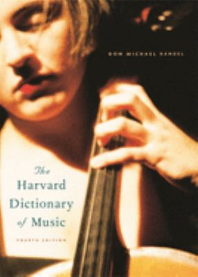 The Harvard Dictionary of Music: Fourth Edition 9780674011632