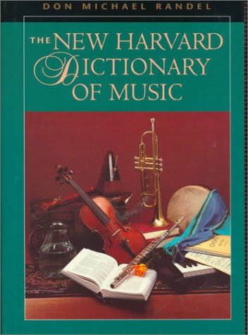 The New Harvard Dictionary of Music: , 9780674615250