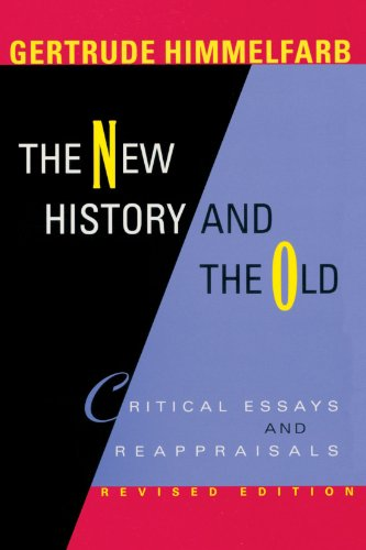 The New History and the Old: Critical Essays and Reappraisals, Revised Edition 9780674013841