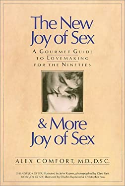 The New Joy of Sex: A Gourmet Guide to Lovemaking for the Nineties 9780671717827