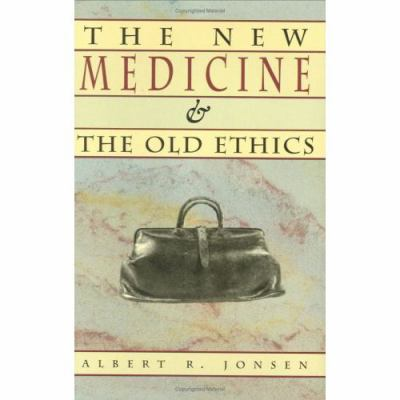 The New Medicine and the Old Ethics 9780674617254