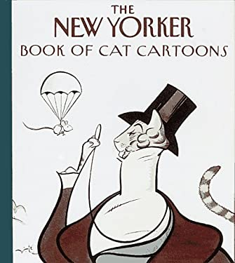 The New Yorker Book of Cat Cartoons New Yorker