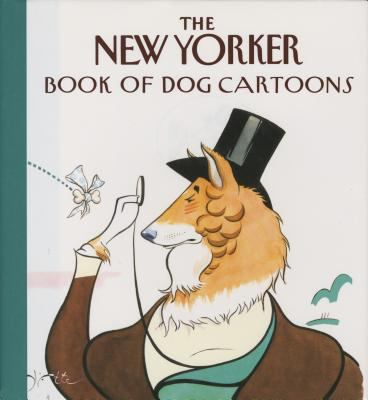 The New Yorker Book of Dog Cartoons 9780679416807