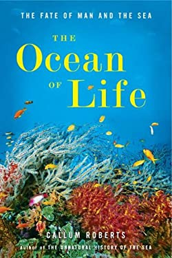 The Ocean of Life: The Fate of Man and the Sea 9780670023547