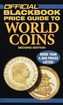The Official Blackbook Price Guide to World Coins, 2nd Edition 9780676601558