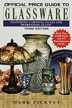 The Official Price Guide to Glassware: 3rd Edition 9780676601886