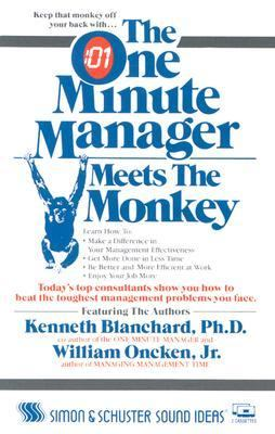 The One Minute Manager Meets the Monkey 9780671660772