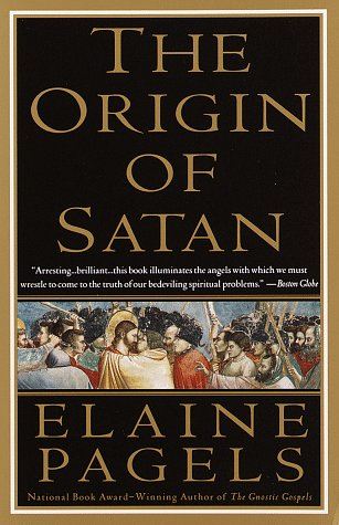 The Origin of Satan: How Christians Demonized Jews, Pagans, and Heretics 9780679731184