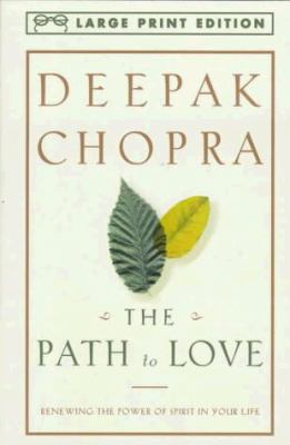 The Path to Love: Renewing the Power of Spirit in Your Life [Harmony] 9780679774228