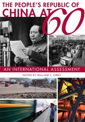 The People's Republic of China at 60: An International Assessment 9780674060647