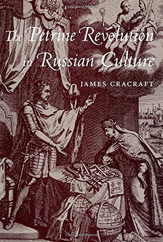 The Petrine Revolution in Russian Culture