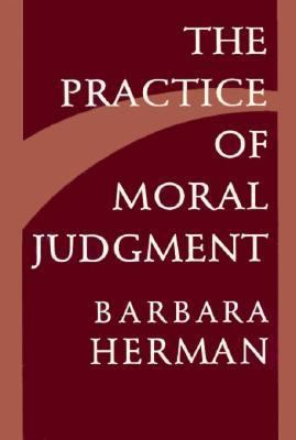 The Practice of Moral Judgment 9780674697171