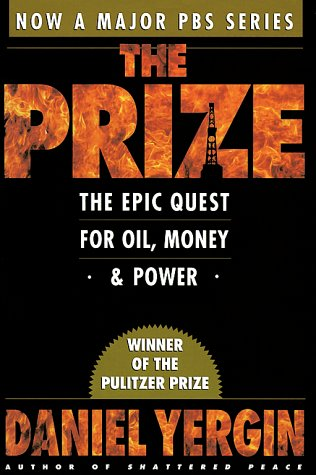 The Prize: The Epic Quest for Oil, Money & Power 9780671799328
