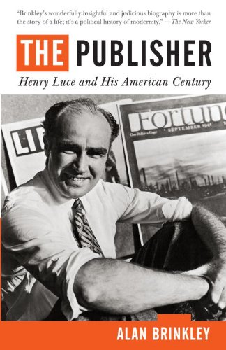 The Publisher: Henry Luce and His American Century 9780679741541