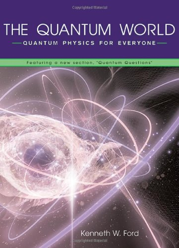The Quantum World 9780674013421