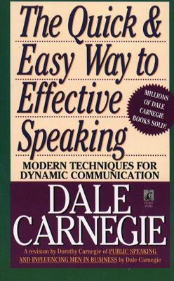 The Quick and Easy Way to Effective Speaking 9780671724009