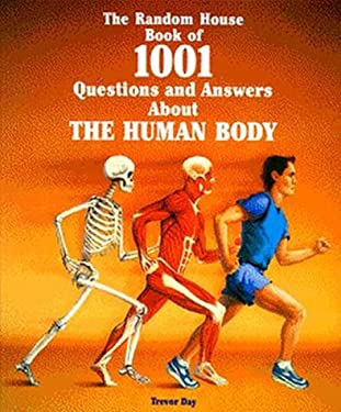 The Random House Book of 1001 Questions and Answers about the Human Body 9780679854326