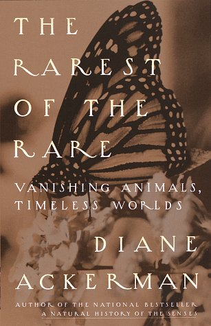 The Rarest of the Rare: Vanishing Animals, Timeless Worlds 9780679776239