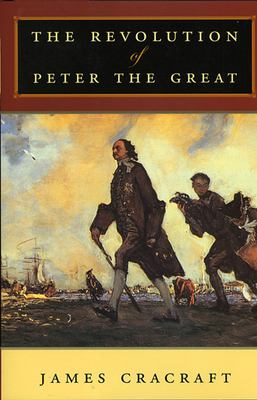 The Revolution of Peter the Great 9780674019843