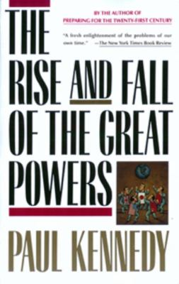 The Rise and Fall of the Great Powers 9780679720195