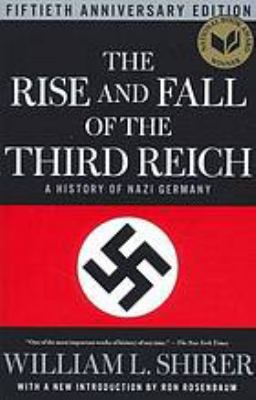 Rise and Fall of the Third Reich : A History of Nazi Germany