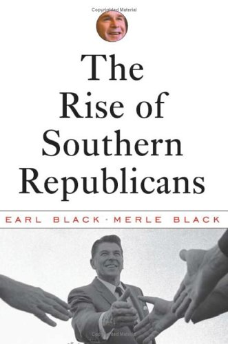The Rise of Southern Republicans 9780674012486