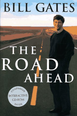 The Road Ahead: 9living and Prospering in the Information Age 9780670772896